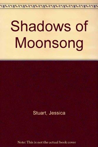 Shadows of Moonsong: Stuart, Jessica