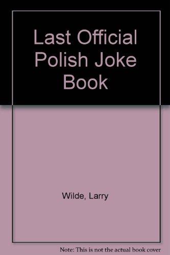 Last Official Polish Joke Book: Larry Wilde