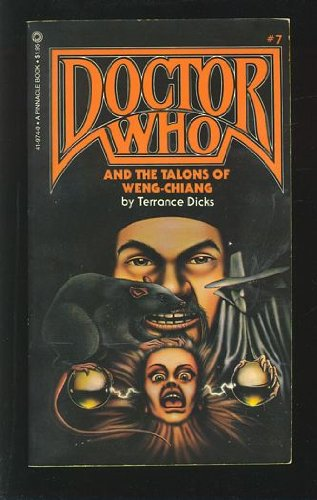 Doctor Who #7. Doctor Who And The Talons Of Weng-Chiang