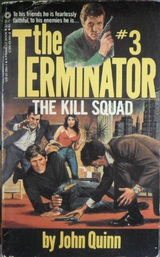 9780523420646: The Kill Squad (Terminator Series)