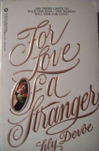 For Love of a Stranger: Devoe, Lily