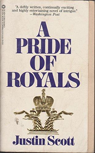 A Pride of Royals: Scott, Justin