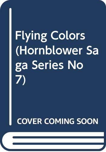 9780523421070: Flying Colors (Hornblower Saga Series No 7)