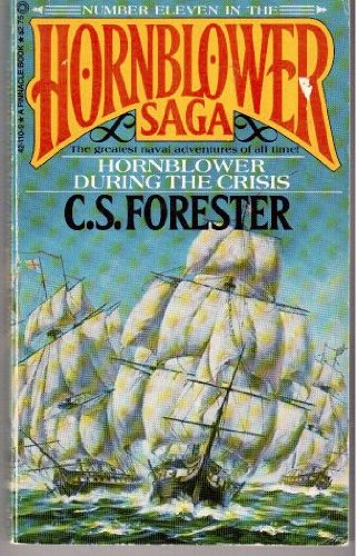 9780523421100: Hornblower During the Crisis (Hornblower Saga)