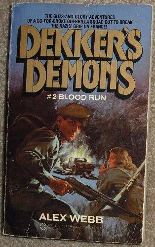 9780523421735: Blood Run (Dekker's Demons No. 2)