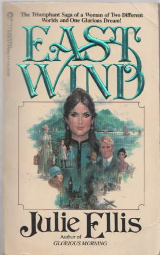 East Wind: Julie Ellis