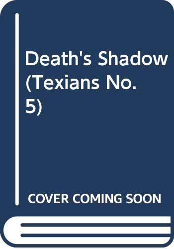 9780523423463: Death's Shadow (Texians No. 5)