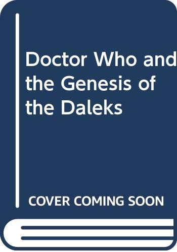 9780523423616: Doctor Who and the Genesis of the Daleks
