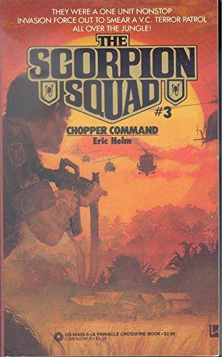 9780523424347: Chopper Command (Scorpion Squad No 3)