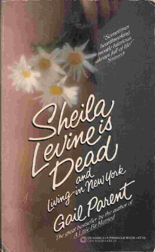 Sheila Levine Is Dead and Living in: Parent, Gail
