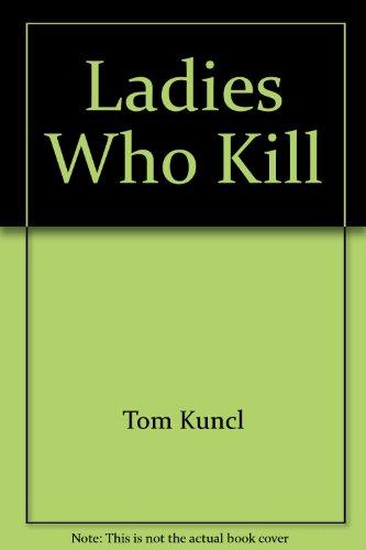 9780523424941: Ladies Who Kill