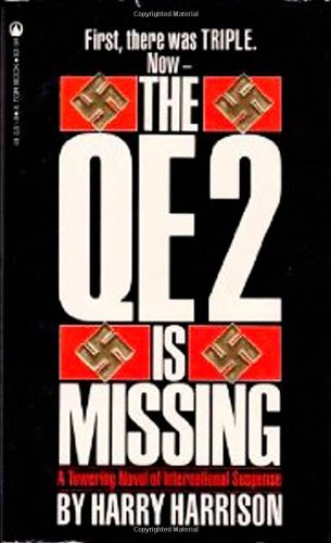 The Qe2 Is Missing: Harrison, Harry
