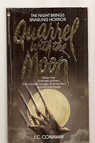 Quarrel With the Moon: J. C. Conaway