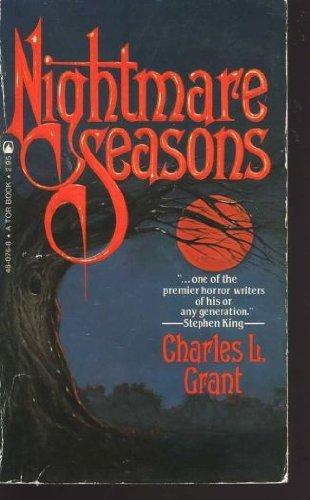 Nightmare Seasons: Charles L. Grant