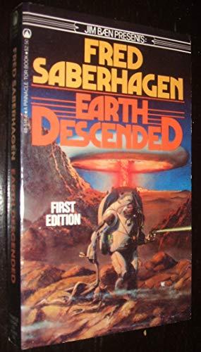 Earth Descended: Saberhagen, Fred