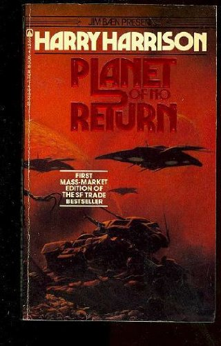 Planet of No Return: Harry Harrison