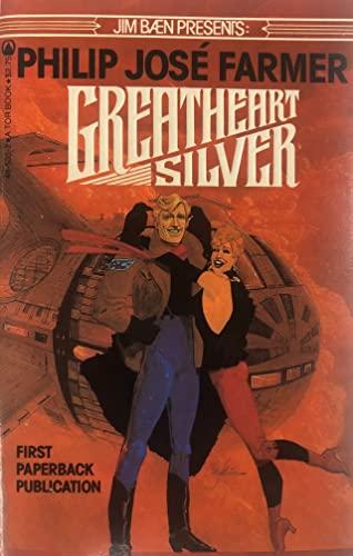 Greatheart Silver: Farmer, Philip Jose