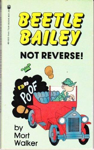 9780523490014: Beetle Bailey: Not Reverse