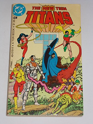 9780523490199: The New Teen Titans (DC Super-Heroes) by Marv Wolfman