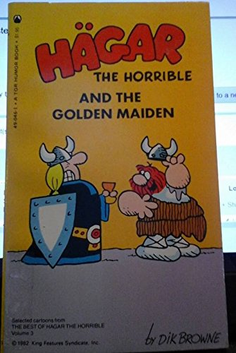 9780523490465: Hagar the Horrible and the Golden Maiden: Volume III of the Best of Hagar the Horrible