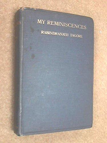 My Reminiscences: Tagore, Rabindranath