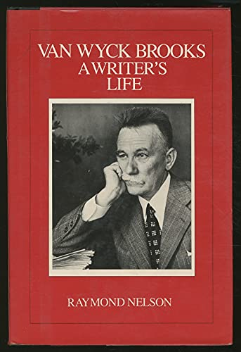 Van Wyck Brooks A Writer's Life