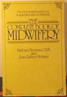 9780525031802: The Complete Book of Midwifery: 2