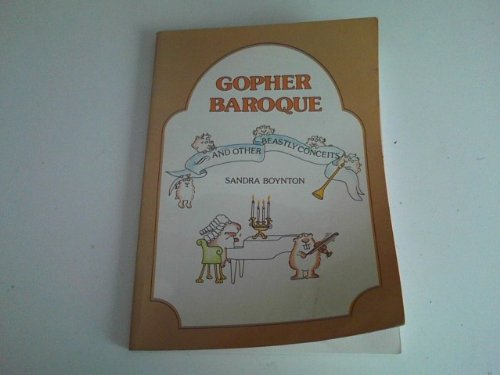 9780525034698: Gopher Baroque and Other Beastly Conceits