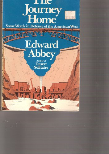9780525037002: The Journey Home: Some Words in Defense of the American West
