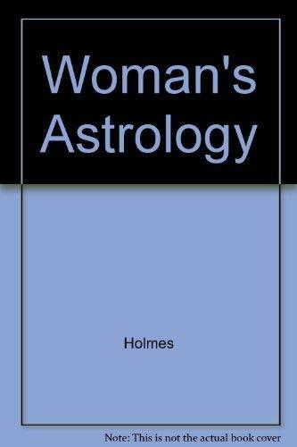Woman's Astrology: 2: Tiffany Holmes
