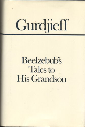 9780525052227: Beelzebub's Tales to His Grandson (All and Everything)