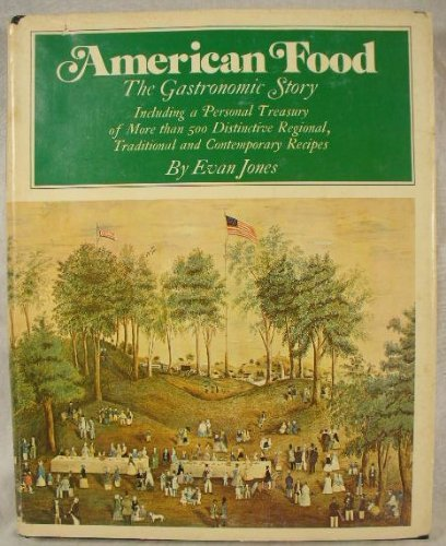 9780525053538: American food: The gastronomic story