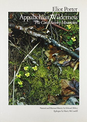 Appalachian Wilderness: The Great smoky Mountains: Abbey, Edward