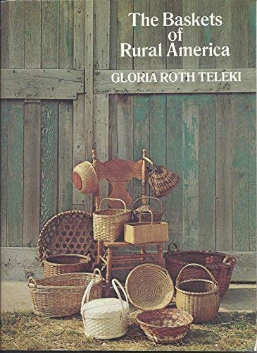 9780525061403: The baskets of rural America