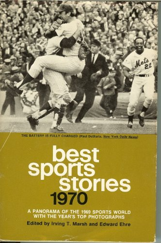 9780525066163: Best Sports Stories 1970: a Panorama of the 1969 Sports World with the Year's To