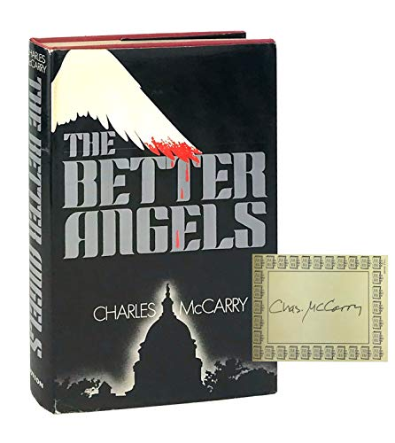 The Better Angels (SIGNED Plus Note): McCarry, Charles