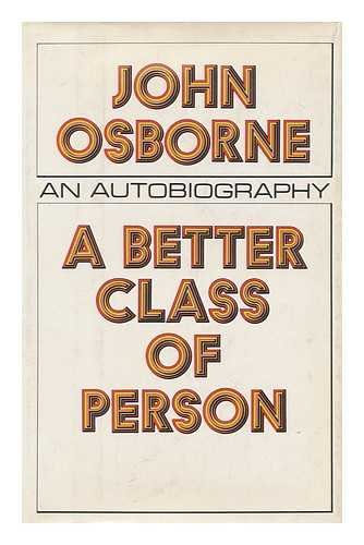 9780525066347: A Better Class of Person: An Autobiography