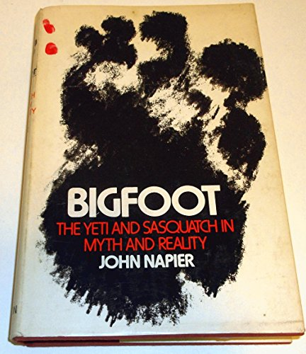 9780525066583: Bigfoot; The Yeti and Sasquatch in Myth and Reality