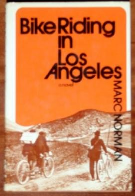 9780525066804: Bike Riding In Los Angeles a Novel