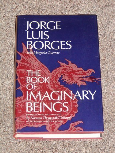 9780525069904: The Book of Imaginary Beings