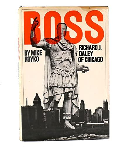 9780525070009: Boss: Richard J. Daley of Chicago