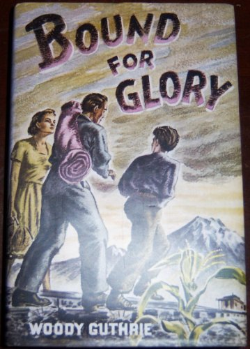 9780525070245: Bound for Glory [Hardcover] by Guthrie, Woody