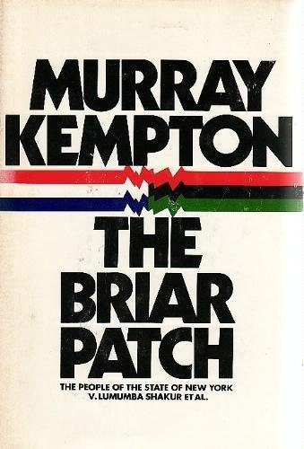 The Briar Patch: The People of the State of New York v. Lumumba Shakur et al: Kempton, Murray