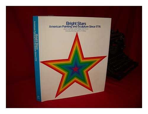 Bright Stars: American Painting and Sculpture since 1776