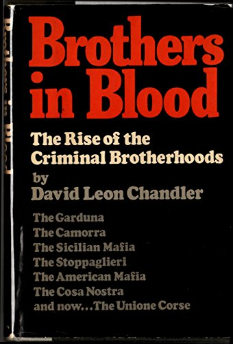 Brothers in Blood: The Rise of the Criminal Brotherhoods (0525071857) by David Leon Chandler