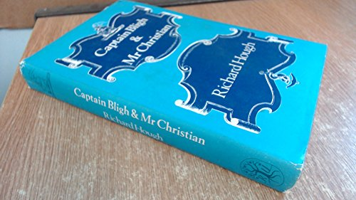 9780525073109: Captain Bligh & Mr. Christian: The Men and the Mutiny