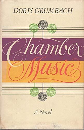 Chamber Music: Grumbach, Doris