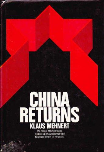 9780525080008: China returns