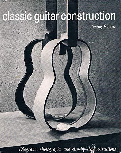 9780525082002: Classic Guitar Construction