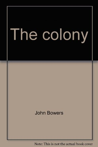 9780525082705: The colony
